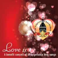 Love Is . . . A Valentine's Benefit Concert