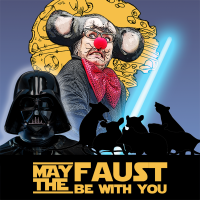 Mickee Faust Presents: May the Faust Be With You