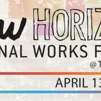 New Horizons: Original Works Festival