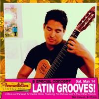 Latin Grooves! Carlos Odrias' Farewell & Trio Del Mar Reunion