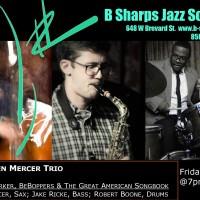 Kalen Mercer Trio - Live @ B Sharps