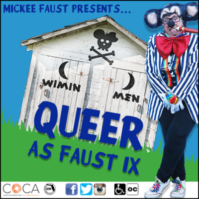 Mickee Faust Presents: Queer as Faust IX Cabaret