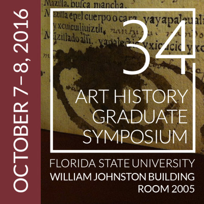 34th Annual FSU Art History Graduate Symposium