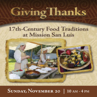 primary-Giving-Thanks--17th-Century-Food-Traditions-at-Mission-San-Luis-1476120035