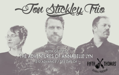 Jon Stickley Trio & The Adventures of Annabelle Lyn