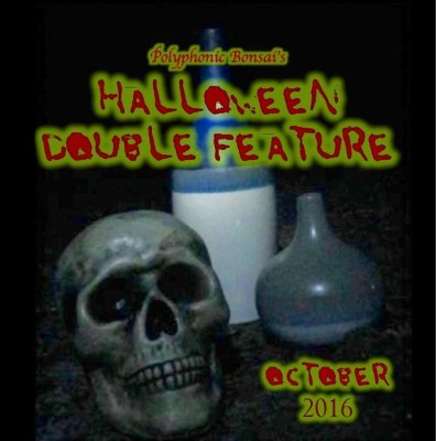 primary-Polyphonic-Bonsai-s-Halloween-Double-Feature-of-Original-One-Acts-1476386352