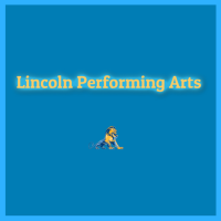 Lincoln High School Performing Arts