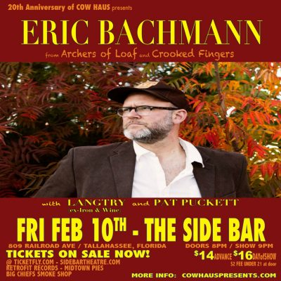 Eric Bachmann (ex-Archers of Loaf/full band show) w/ Langtry & Pat Puckett