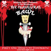 Mickee Faust Presents - The Inaugural Bawl at The Warehouse