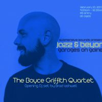 Jazz and Beyond - The Boyce Griffith Quartet