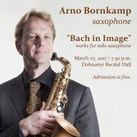 primary-Guest-Artist-Recital---Arno-Bornakamp--saxophone-1488229730