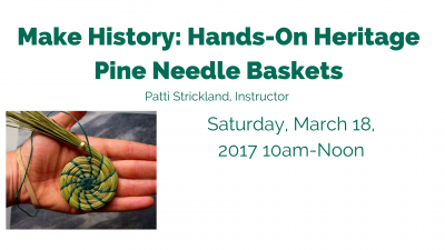 Hands-On Heritage: Pine Needle Baskets