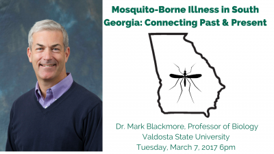 Mosquito-Borne Disease in South Georgia: Connecting Our Past to the Present