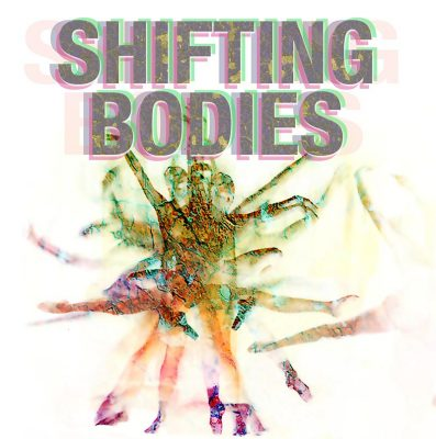 Shifting Bodies