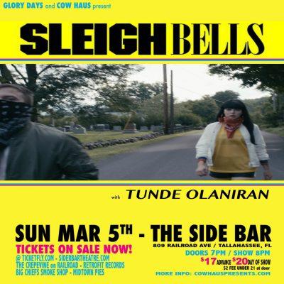 Sleigh Bells w/ Tunde Olaniran