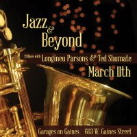 Jazz & Beyond: Longineu Parsons & Ted Shumate