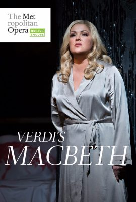 Metropolitan Opera Live in HD 2017 Summer Encores - Macbeth