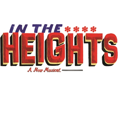 In the Heights - Music & Lyrics by Lin-Manuel Miranda, Book by Quiara Alegría Hudes