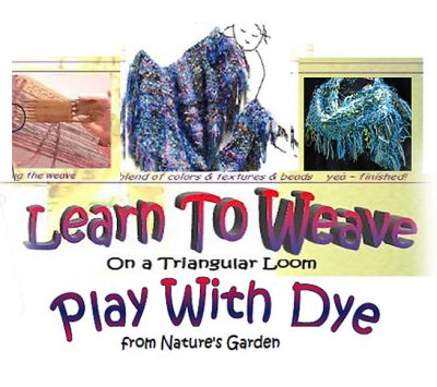 Tri-Weave & Dye Workshop