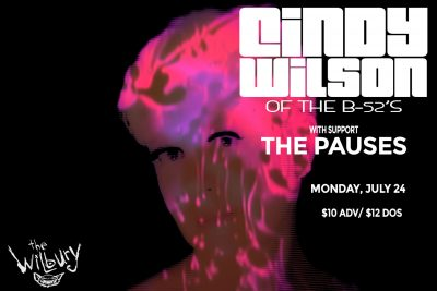 Cindy Wilson (The B52's) w/ The Pauses