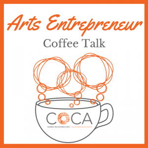 Arts Entrepreneur Coffee Talk
