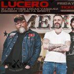 Lucero w/ Matthew Vasquez (from Delta Spirit)