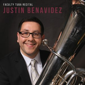 FSU Faculty Recital - Justin Benavidez, tuba