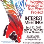 Waging Peace at The Plant Project: Interest Meeting