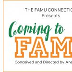 """FAMU Connection Presents """"Coming to FAMU"""""""
