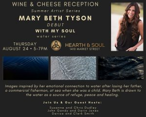 With My Soul: Summer Artist Series Reception honoring August Artist Mary Beth Tyson