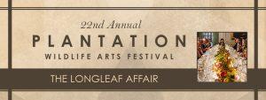 The Longleaf Affair - Plantation Wildlife Arts Festival 2017