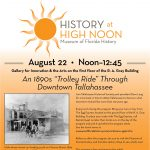 """History at High Noon - An 1890s """"Trolley Ride"""" Through Downtown Tallahassee"""