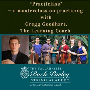 """Practiclass"" — a masterclass on practicing with Gregg Goodhart, The Learning Coach"