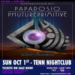 Papadosio w/ Phutureprimitive, Sleep Madness & D3xterity