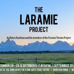 The Laramie Project at Theatre TCC!