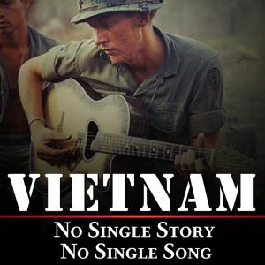 Vietnam: No Single Story, No Single Song