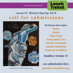 Lunch Ticket Accepting Submissions for Issue 12: Winter/Spring 2018