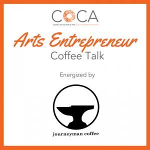 Arts Entrepreneur Coffee Talk