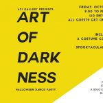 621 Gallery Art of Darkness Halloween Dance Party