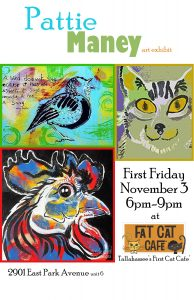Pattie Maney: First Friday of November Art Exhibit at Fat Cat Cafe'