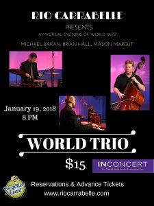 Rio Carrabelle: INConcert World Trio featuring Bakan, Hall, & Margut