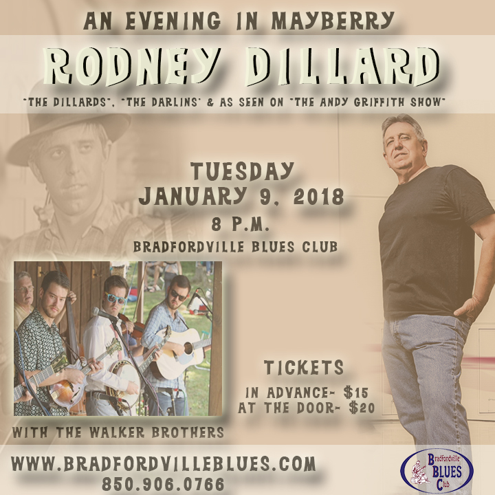 An Evening in Mayberry with Rodney Dillard \u0026 the Walker Bros. presented by Bradfordville Blues Club - Tallahassee Arts Guide  sc 1 st  Tallahassee Arts & An Evening in Mayberry with Rodney Dillard \u0026 the Walker Bros ...