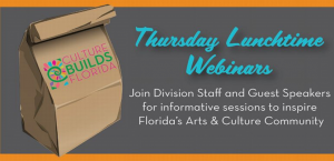 Florida's Teaching Artists Lunchtime Webinar