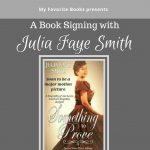 Julia Faye Smith Book Signing