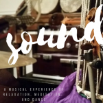 Sound...A Musical Experience of Relaxation, Meditation, and Dance