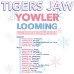 Tigers Jaw with Yowler & Looming
