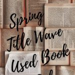 Spring Title Wave Used Book Sale