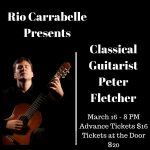 Rio Carrabelle Presents...Classical Guitarist, Peter Fletcher