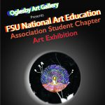 Oglesby Art Gallery presents FSU National Art Education Association Student Chapter Exibition