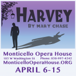 Harvey, a Pulitzer winning comedy, by Mary Chase.